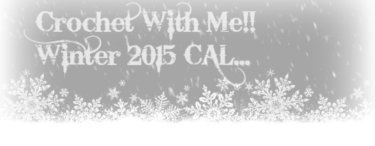 Crochet with Me!! Winter 2015 CAL.. Week 3!!