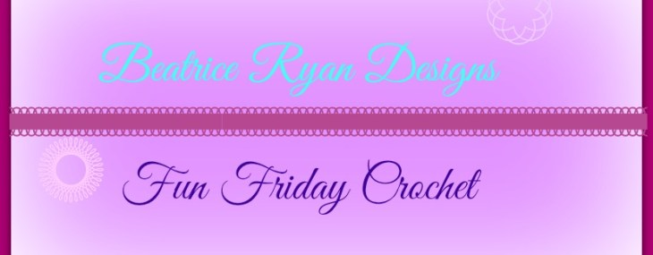 Fun Friday Crochet… What is your favorite??