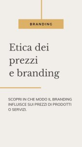 etica prezzi branding