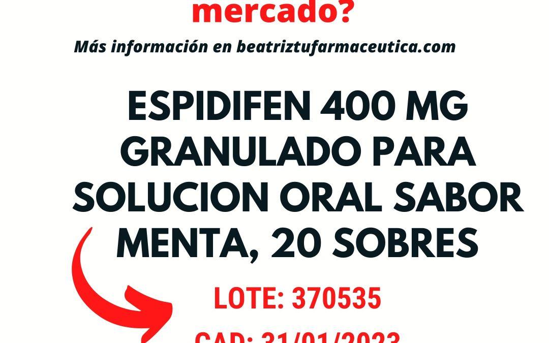 ¿Por qué han retirado un lote de Espidifen 400mg 20 sobres sabor menta?