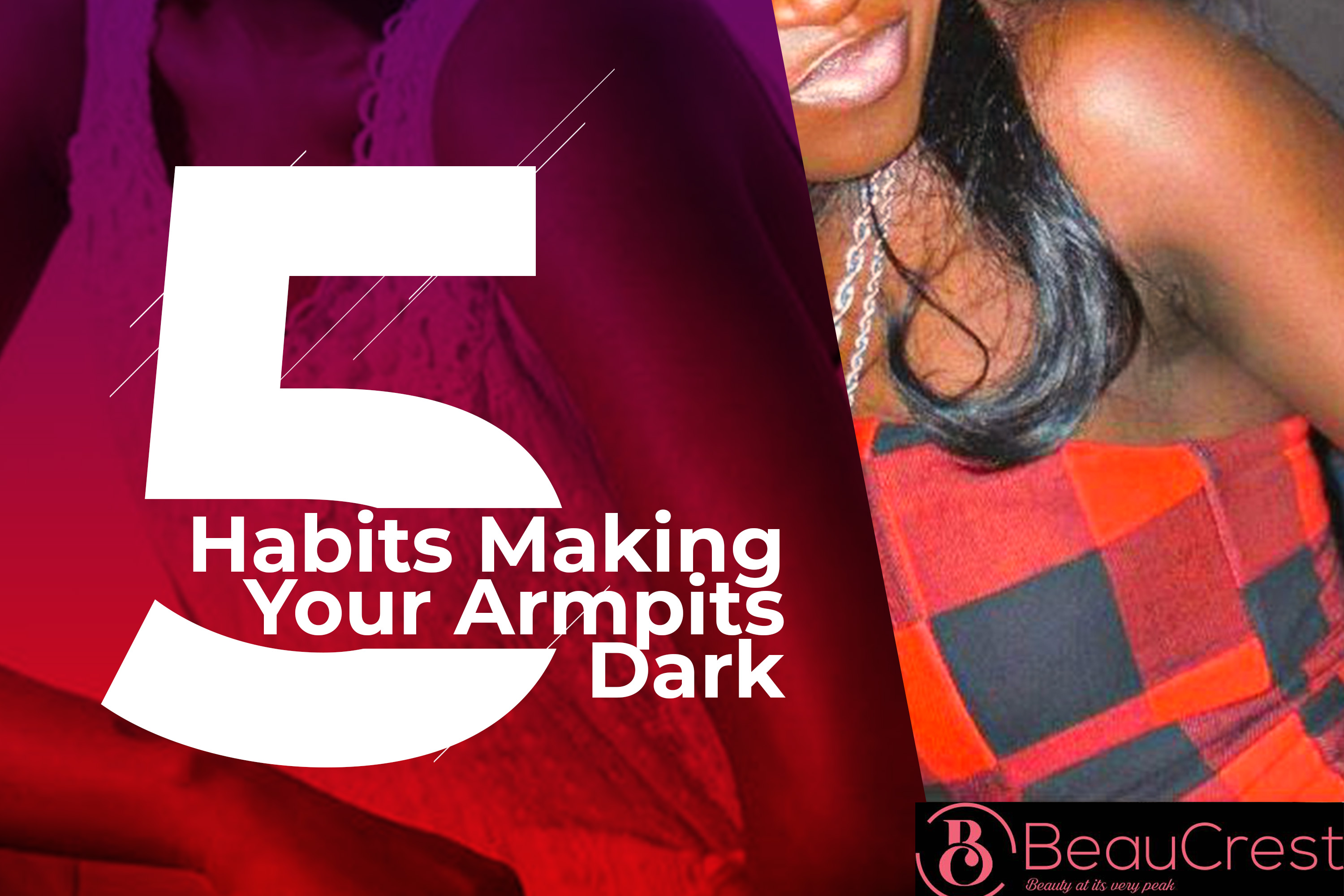 Stop These 5 Habits and Your Dark Armpits Would Clear Off