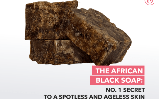 African Black Soap: No. 1 Secret to A Spotless and Ageless Skin