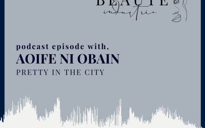 126: Training and Technique of a Therapist with Aoife Ni Obain Owner & Operator of Pretty in the City