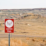 Custer Trail Signs mark part of the route Custer took through the Badlands to get to Little Big Horn.