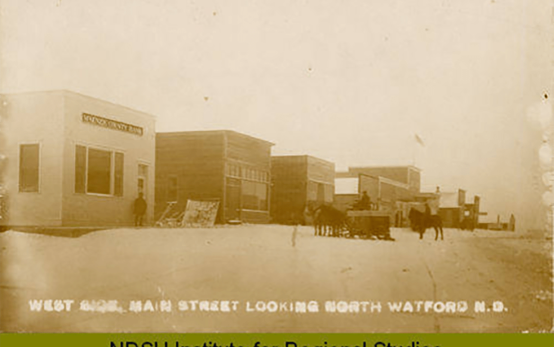 Watford City Then and Now