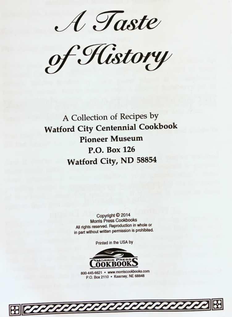 A Taste of History, Watford City Centennial Cookbook, North Dakota