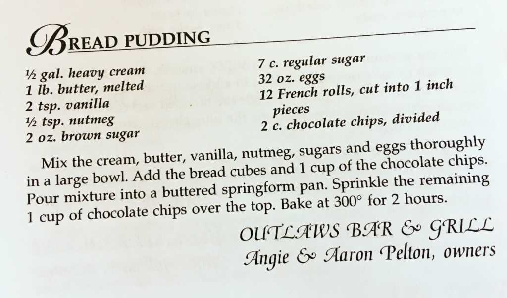 Bread Pudding, Outlaws Bar & Grill, Watford City, ND