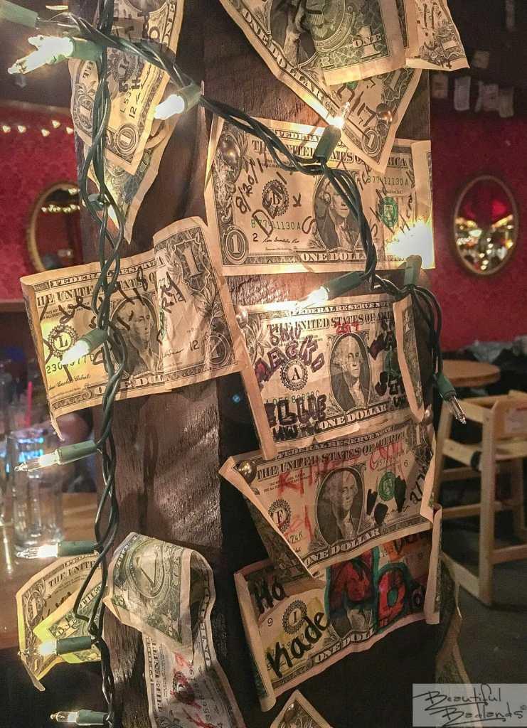 Dollars! Dollars Everywhere! Little Missouri Saloon & Dining, Medora, North Dakota