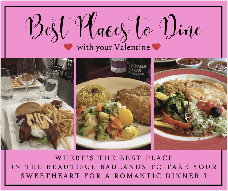Best Places to Dine with Your Valentine in the Beautiful Badlands