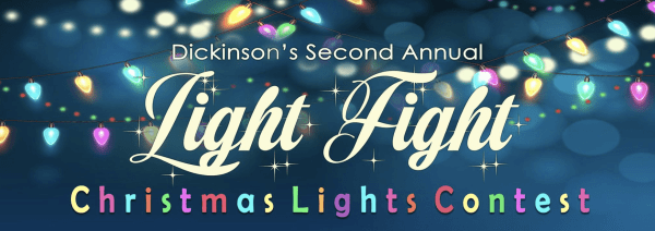 Light Fight 2020! Dickinson's Second Annual Christmas Lights Contest. Photo courtesy Dickinson's Light Fight Facebook page.