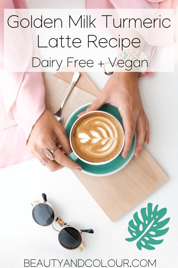 Dairy Free Golden Milk Turmeric Latte Recipe Vegan