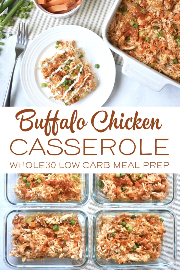 This Buffalo Chicken Casserole is Whole30, Paleo and Keto friendly! It's a healthy, low-carb, gluten-free recipe that is perfect for meal prep! #whole30recipes #paleorecipes #keto