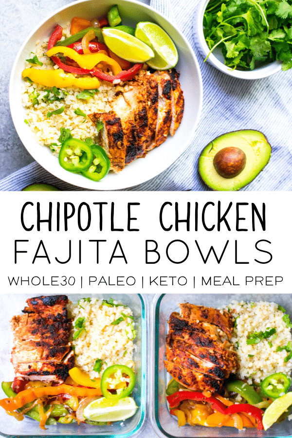 This recipe for Chipotle Chicken Fajita Bowls is perfect for your next meal prep session.  This dish is Paleo and low carb,  Whole30 compliant and super tasty!  It works for an easy weeknight meal or for quick and easy meal prep lunches. #whole30 #paleo #keto #whole30recipes #ketorecipes