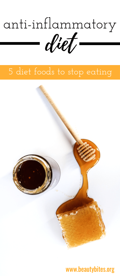 5 inflammatory foods that are also popular diet foods (honey obviously is not the worst, but is among them!)! Anti-inflammatory diet | www.beautybites.org