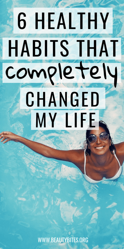 6 healthy habits that completely changed my life! It's not just eating clean and sticking to a regular workout schedule...these are different daily habits that change everything else. | Healthy habits | Morning Routine | Self-Care Ideas