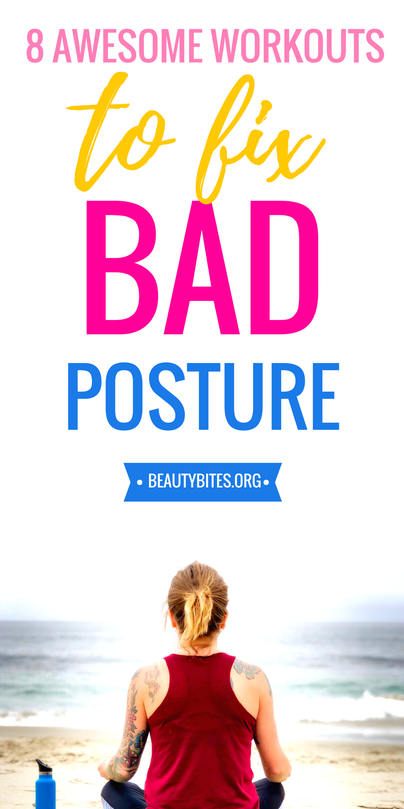 8 exercise routines to fix bad posture! Do these workouts at home daily to have great posture and improve your mood and confidence! | www.beautybites.org