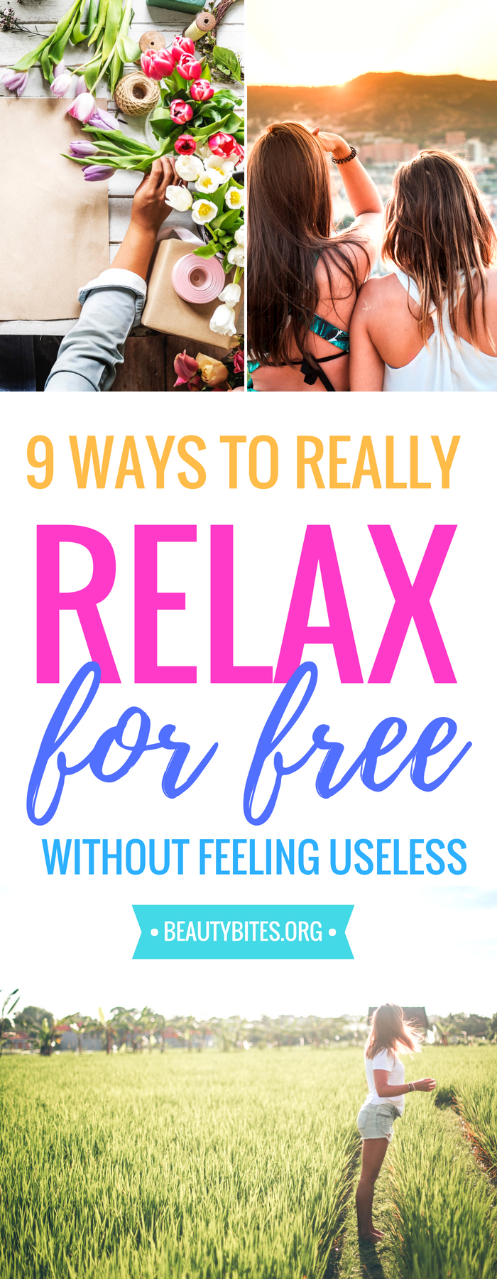 9 ways to actually relax and recharge for free without feeling useless! Forget about spa and massages and try some of these self-care tips if you want to reduce stress naturally! | www.beautybites.org | Healthy habits to make you feel awesome