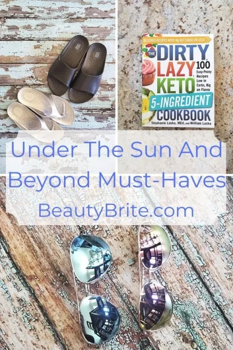 Under The Sun And Beyond Must-Haves