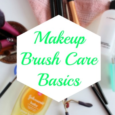 Makeup Brush Care Basics