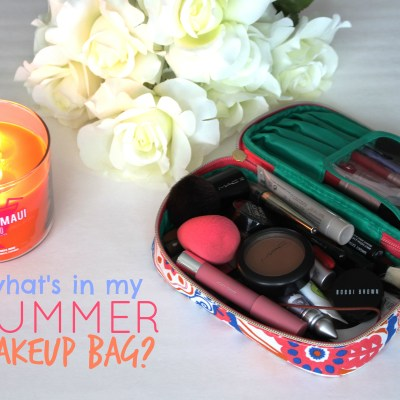 What's In My (Summer) Makeup Bag