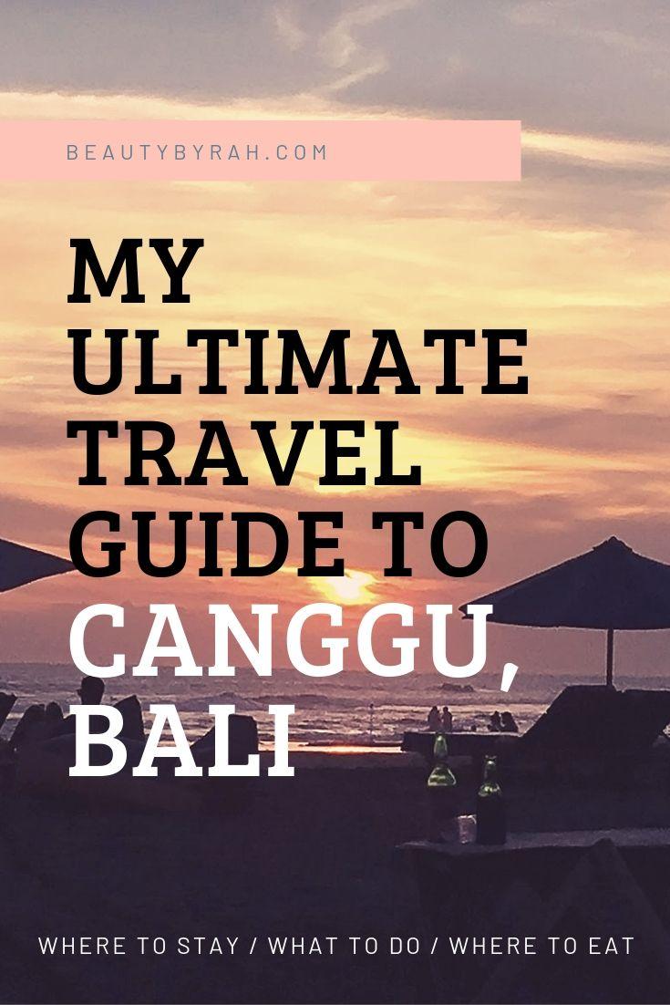 Canggu Bali Travel Guide Pinterest