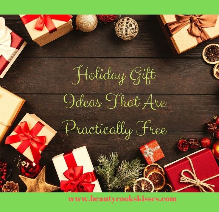 Holiday Gift Ideas That Are Practically Free