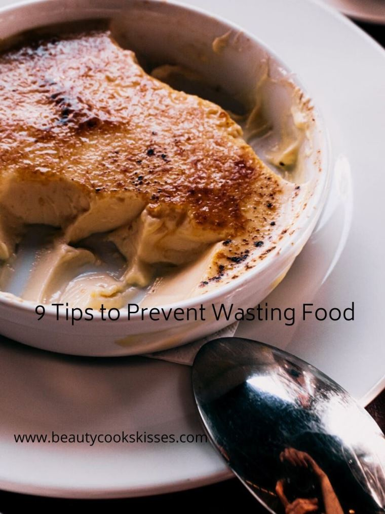 9 Tips to Prevent Wasting Food