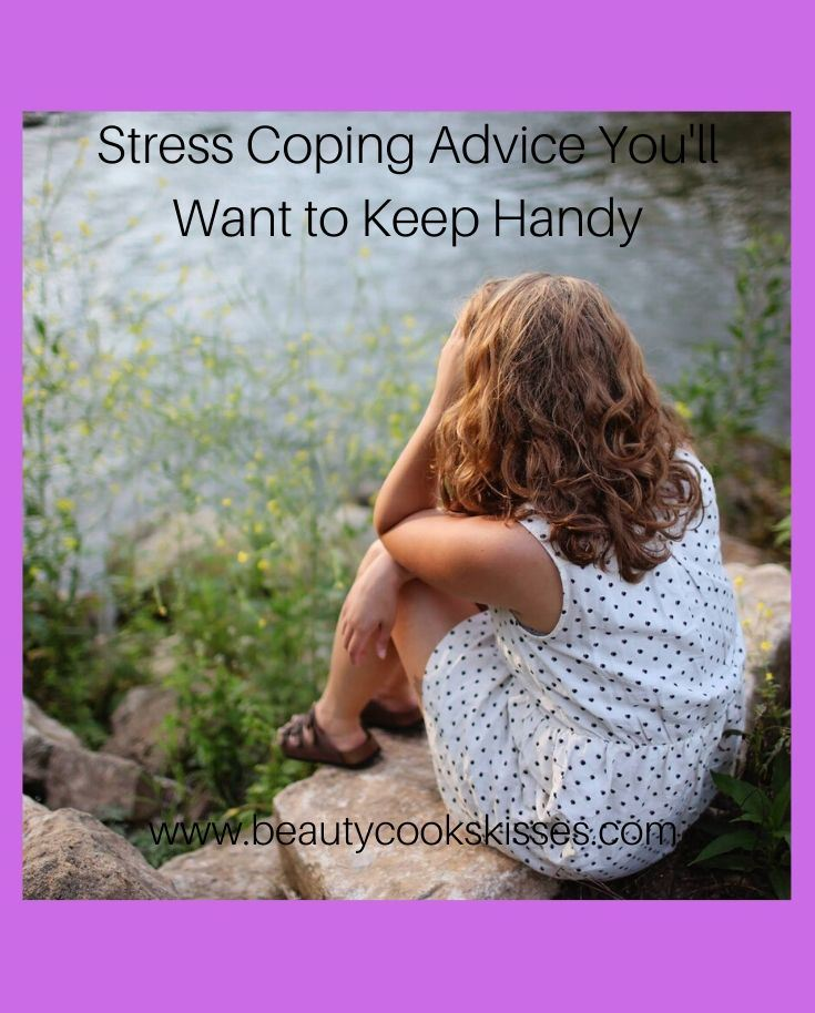 Stress Coping Advice You'll Want to Keep Handy