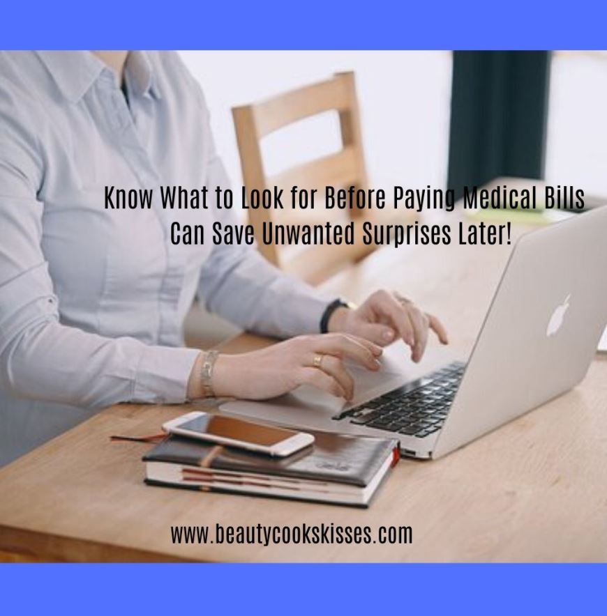 Know What to Look for Before Paying Medical Bills Can Save Unwanted Surprises Later Woman Researching