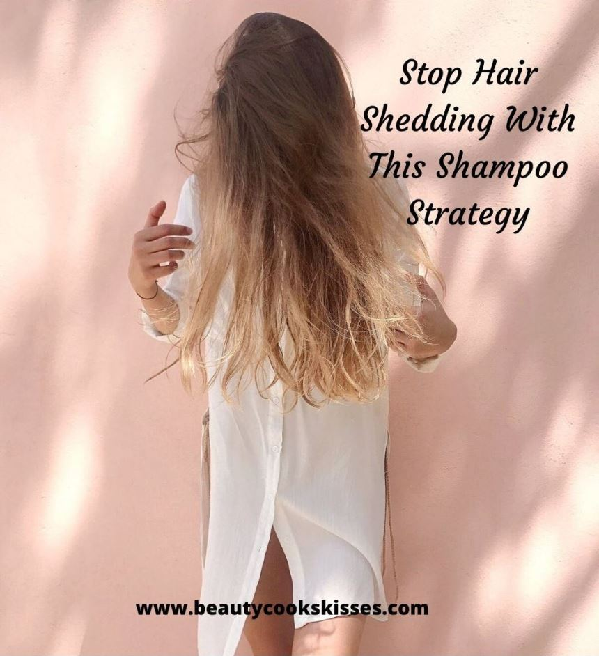 Stop Hair Shedding With This Shampoo Strategy