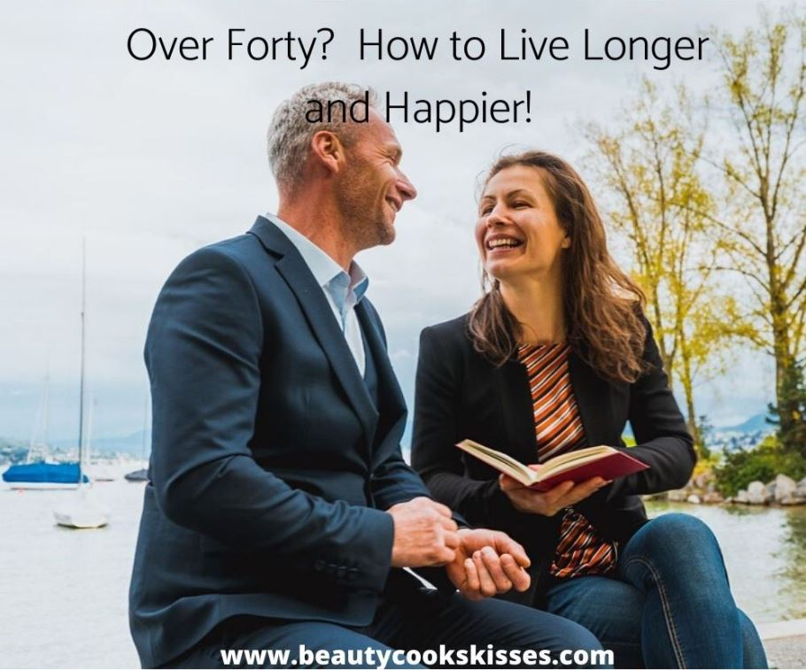 Over -Forty-Couple How to Live Longer and Happier