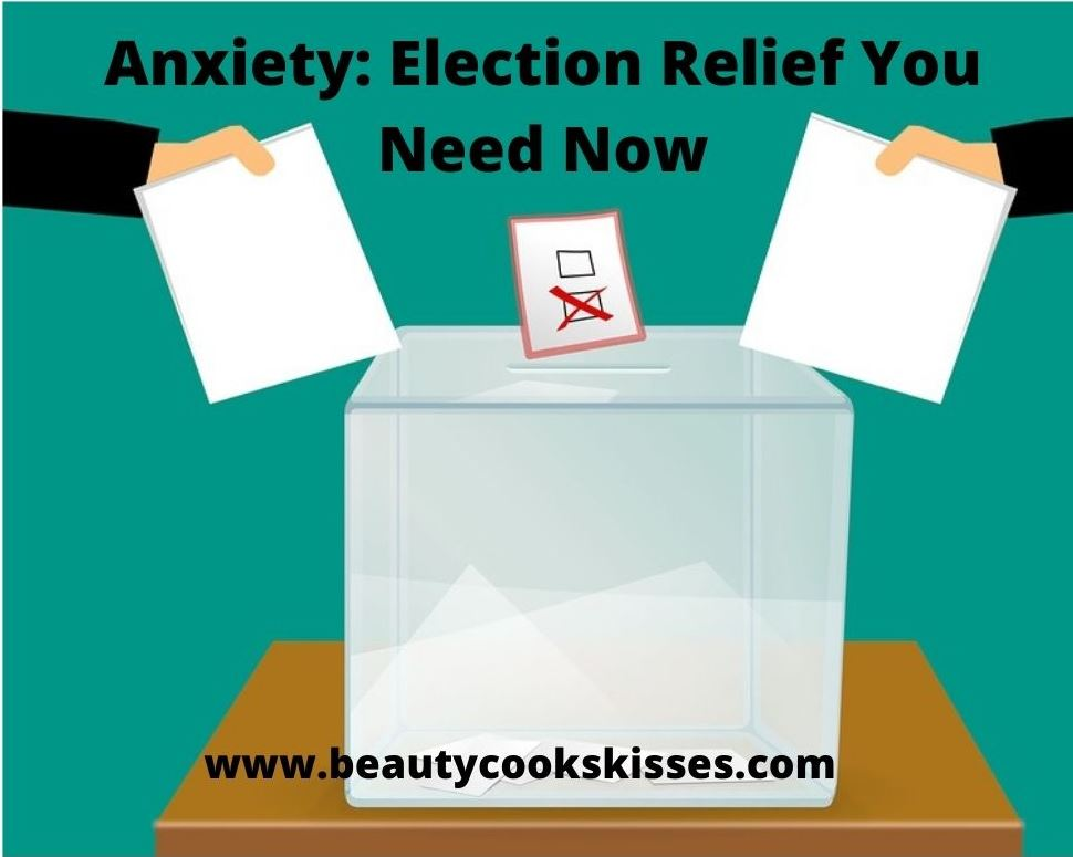 Anxiety: Election Relief Voting