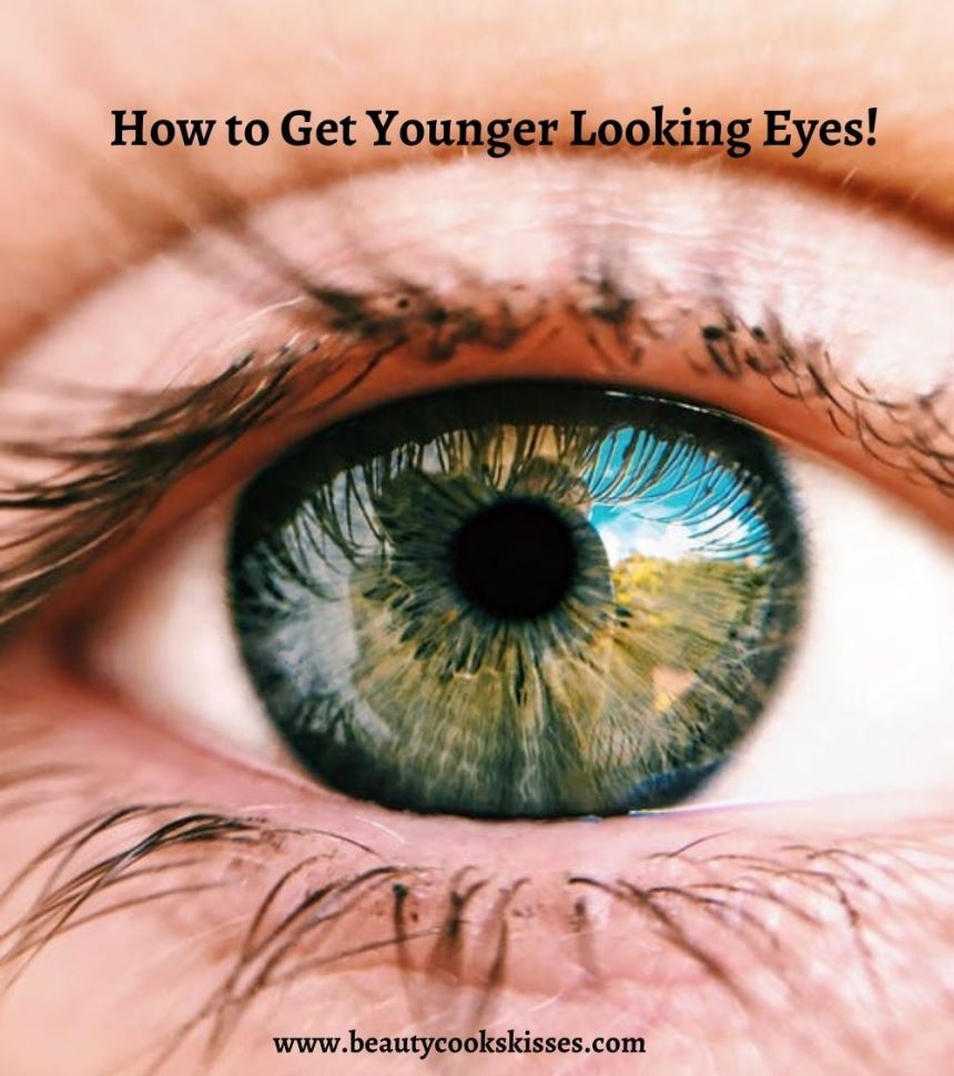 How to Get Younger Looking Eyes