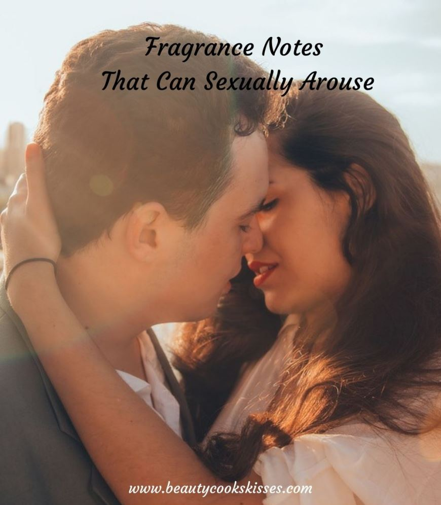 Fragrance Note That Can Sexually Arouse Kissing