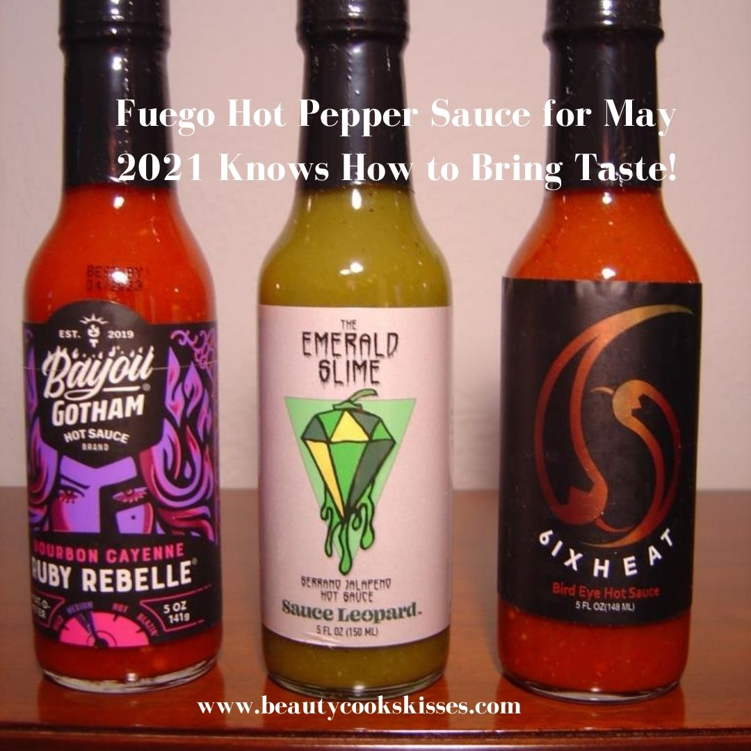 Fuego Hot Pepper Sauce for May 2021