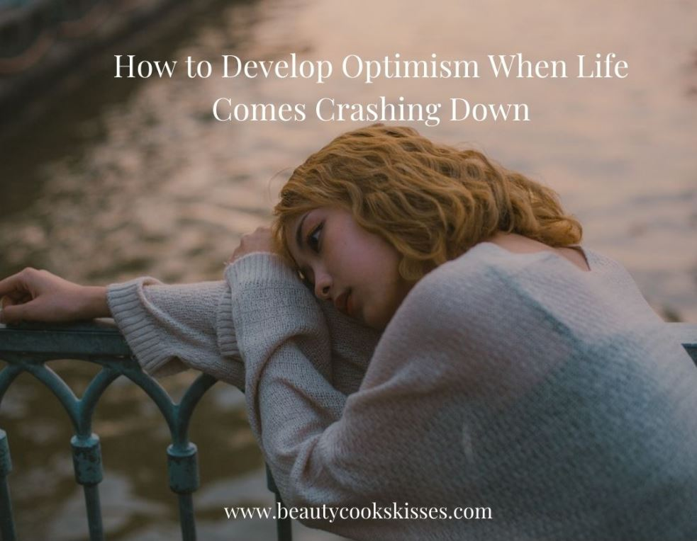 How to Develop Optimism Sad Girl Thinking