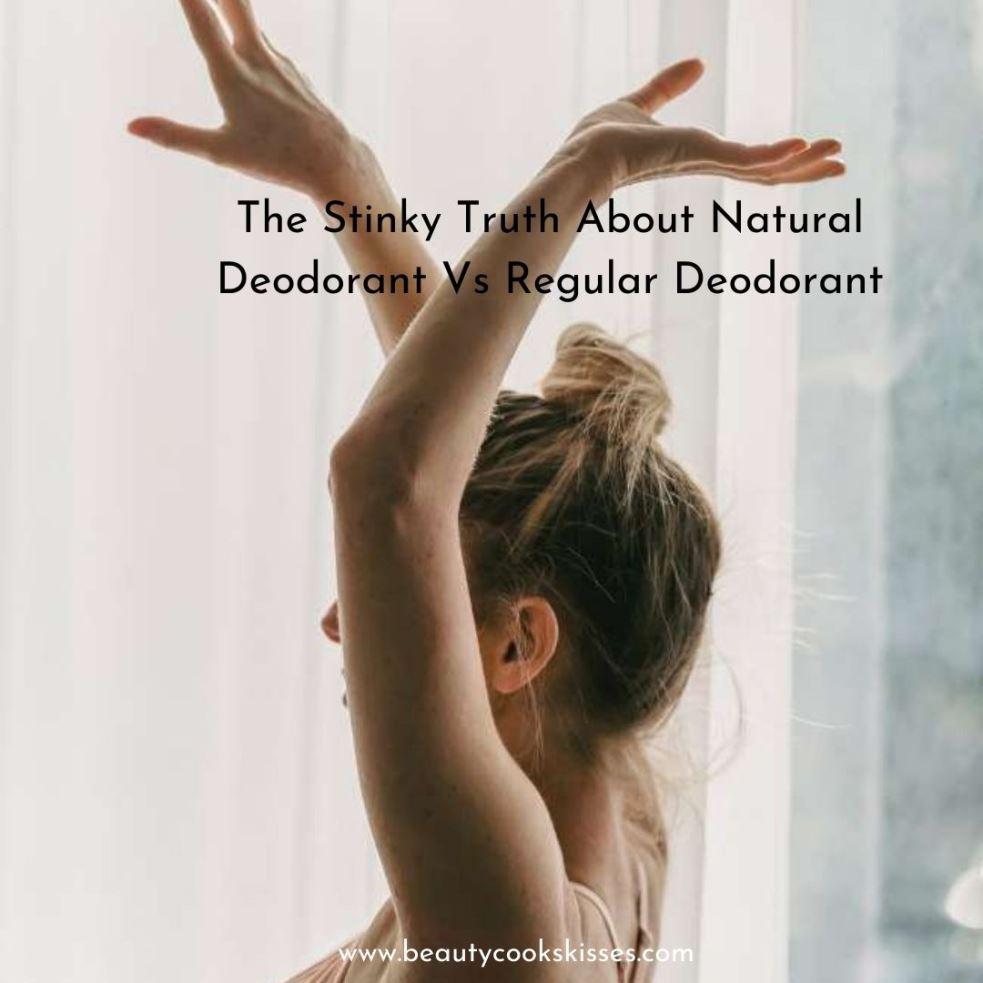 Natural Deodorant Vs Regular Deodorant Under Arms