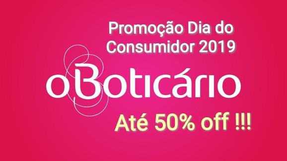 42b3ad49b0 Promoção do Dia do Consumidor O Boticário 2019