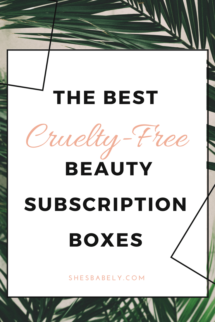 best subscription boxes - cruelty-free beauty box subscriptions - vegan beauty box - vegan subscription box - unboxing subscription box review   beautyiscrueltyfree.com