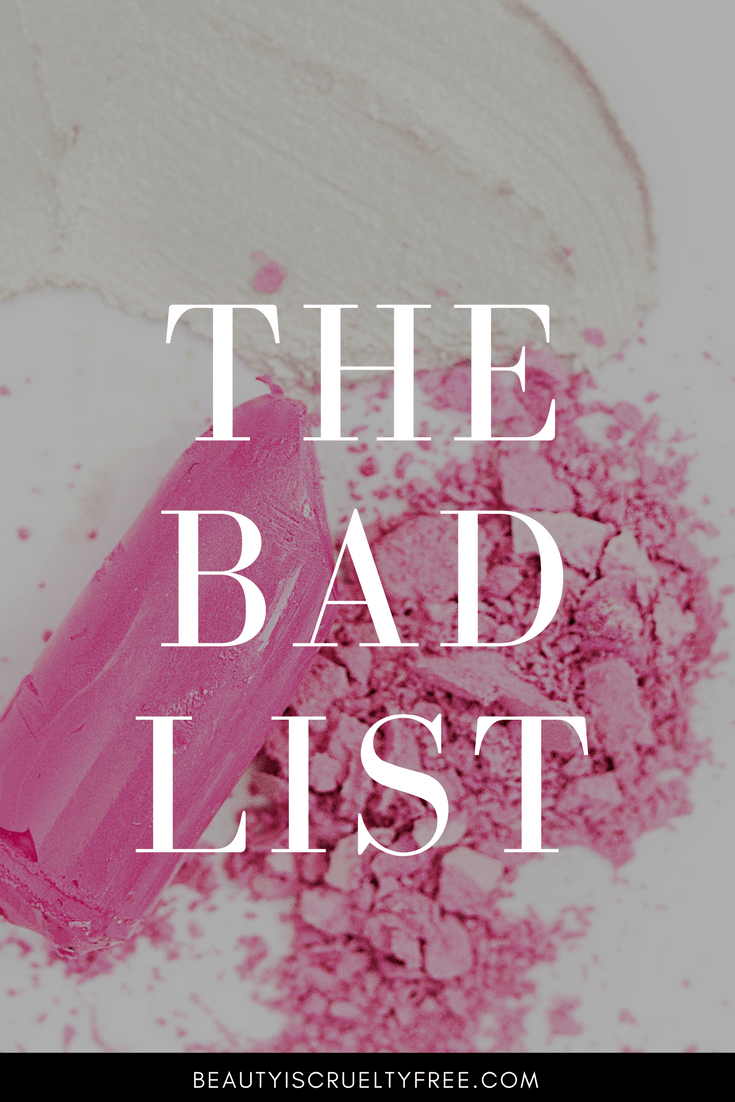 the bad list -cosmetic companies that test on animals - avoid these brands   beautyiscrueltyfree.com