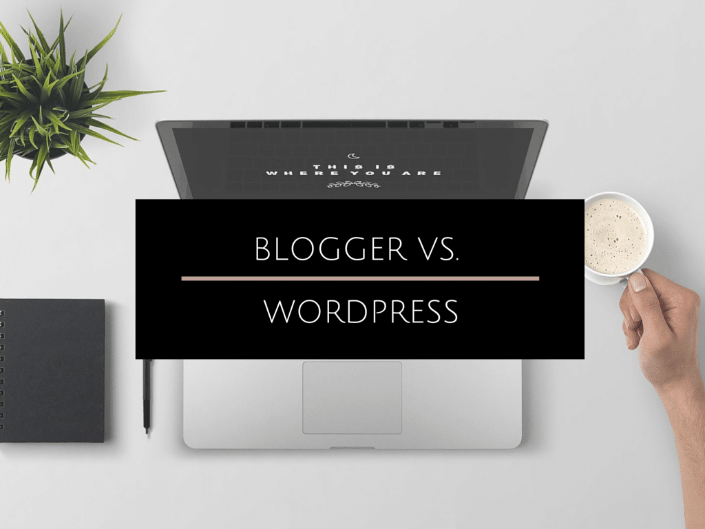 [:de]Blogger vs. Wordpress: Finde die passende Blogplattform[:en]Blogger vs. Wordpress: Which one is the right one for you?[:]