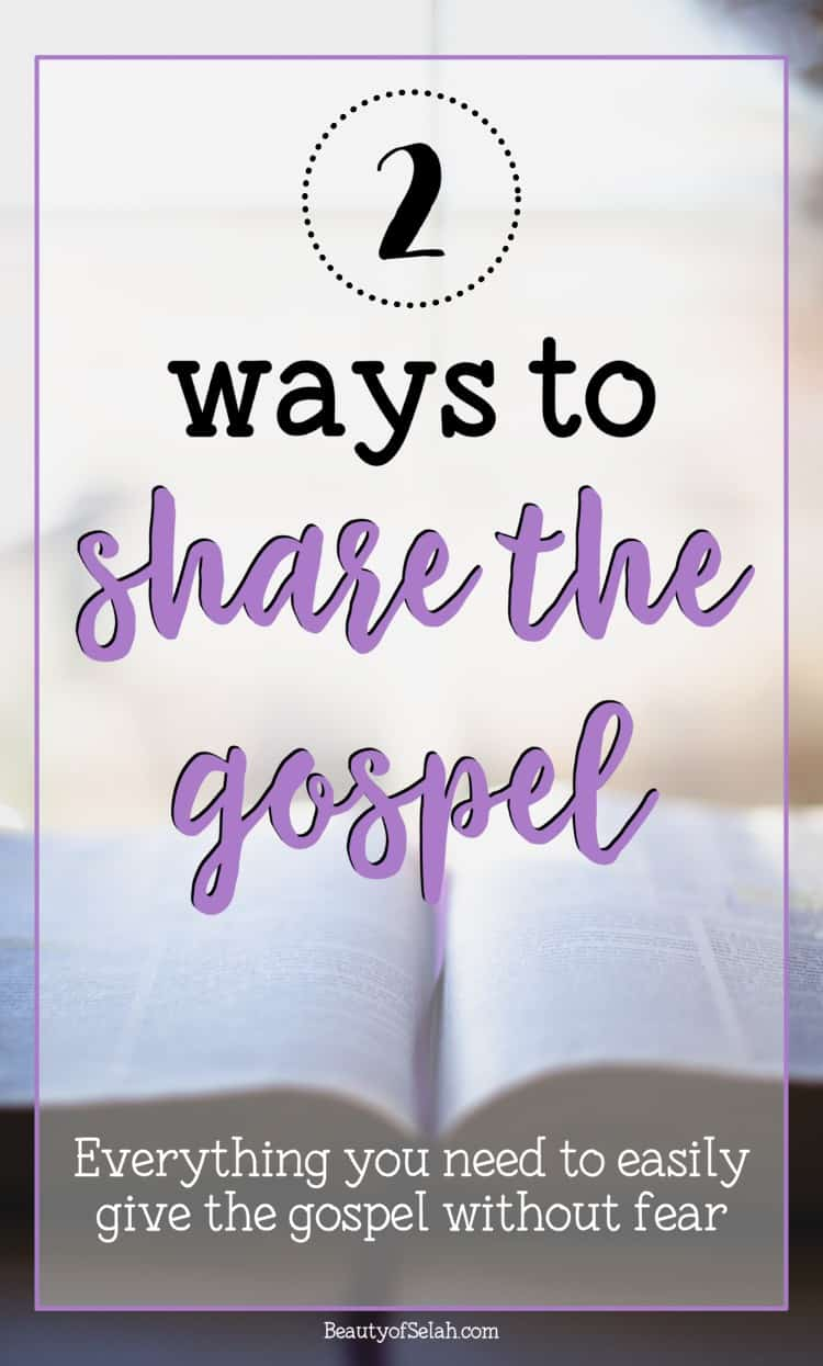 2 ways to share the gospel