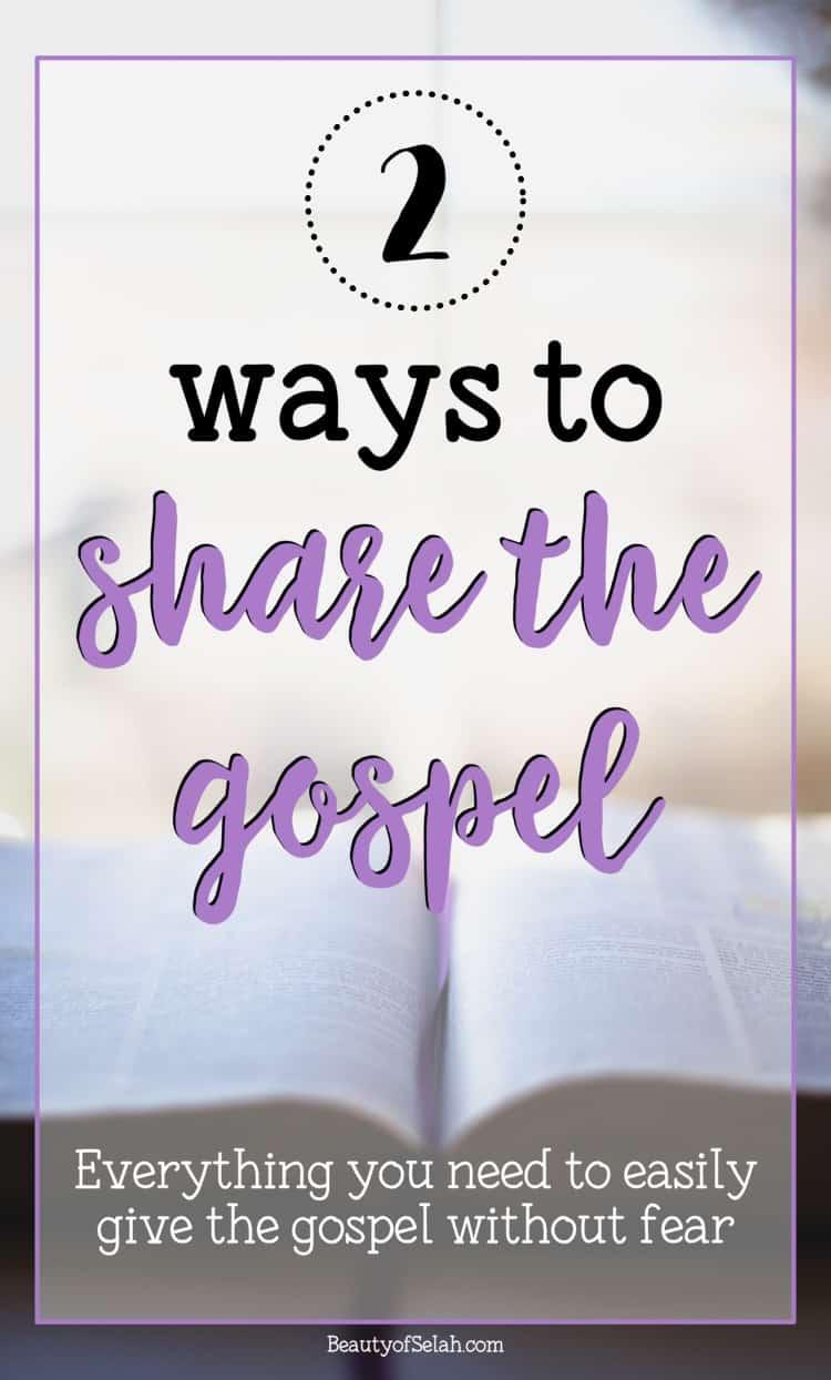 2 ways to share the gospel