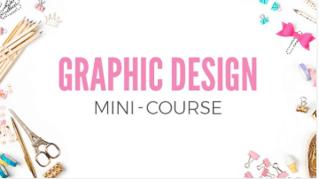 Graphic Design Mini Course