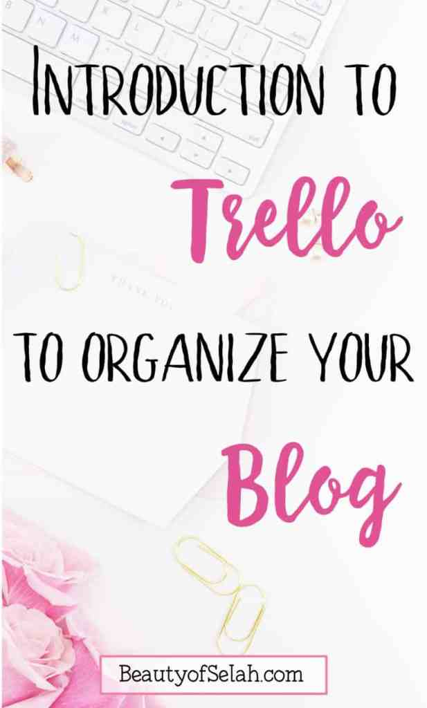 introduction to trello to organize your blog or business
