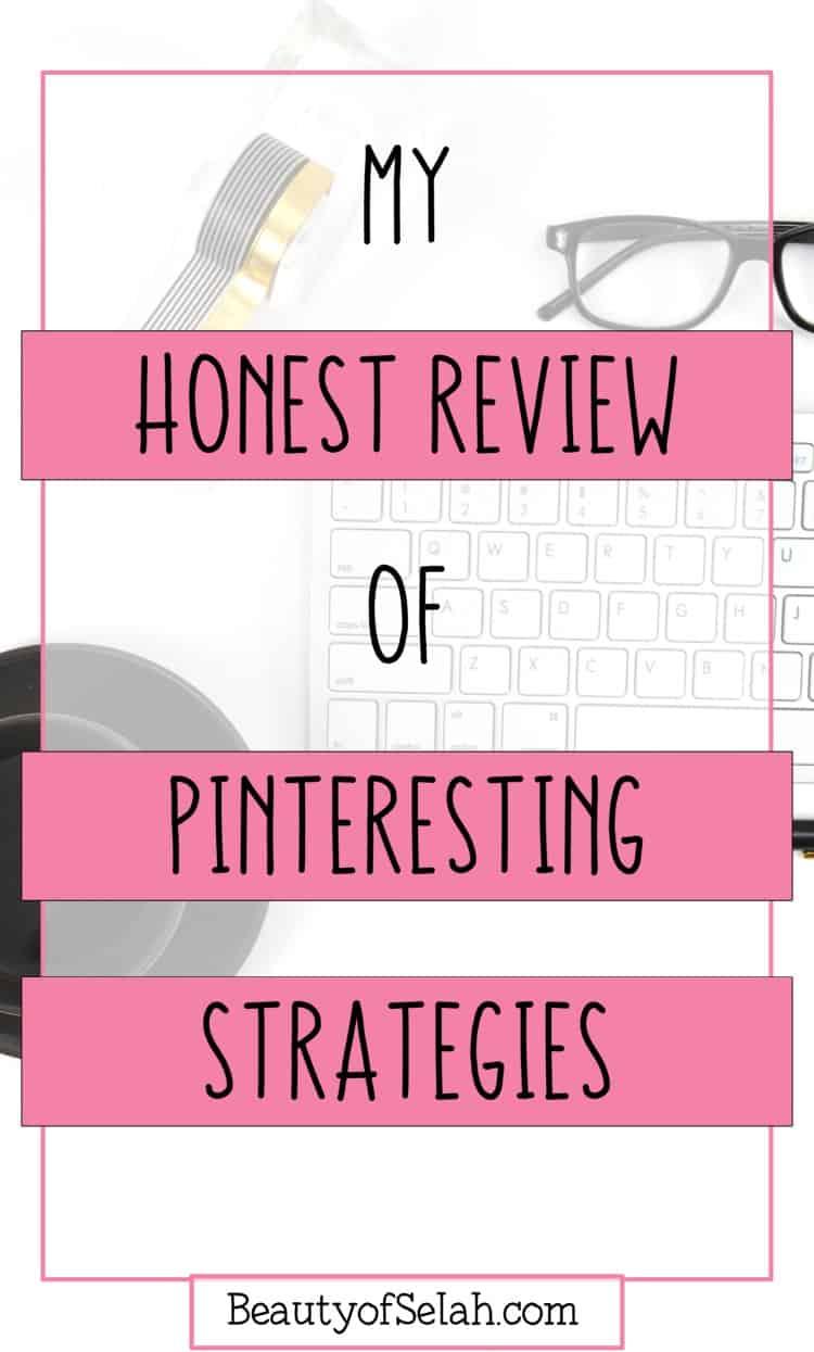 my honest review of pinteresting strategies