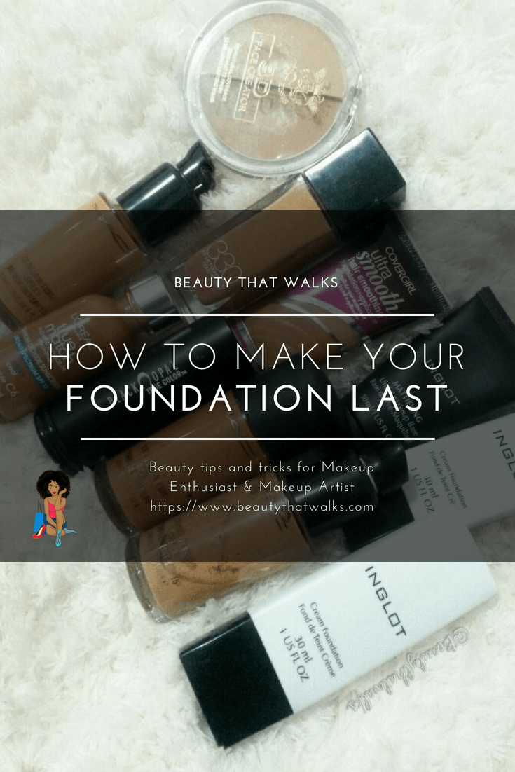 How to Make Your Foundation Last