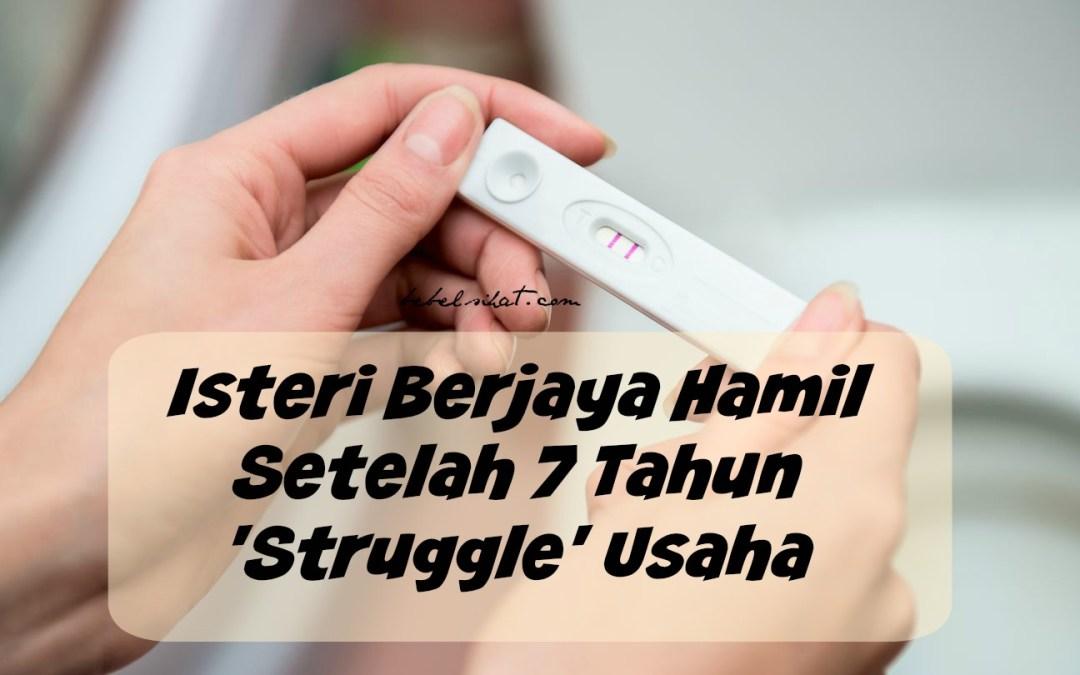 Isteri Berjaya Hamil Setelah 7 Tahun 'Struggle' Usaha