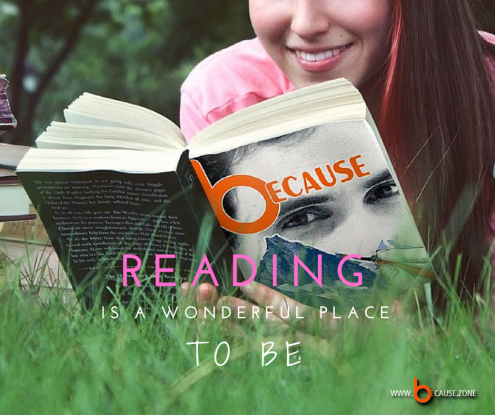 Reading is a wonderful place @ www.because.zone