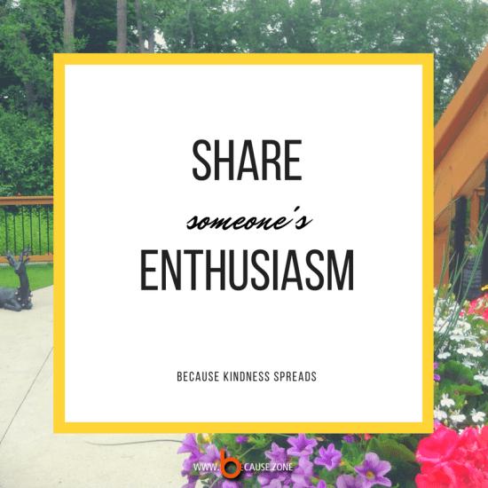 share-someones-enthusiasm